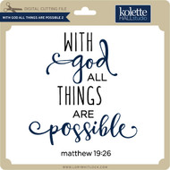 With God All Things Are Possible 2