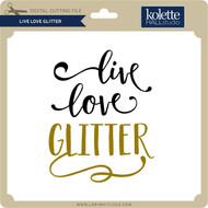 Live Love Glitter