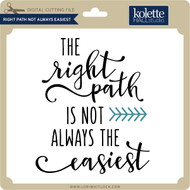 Right Path Not Always Easiest