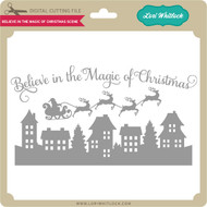 Believe in the Magic of Christmas Scene