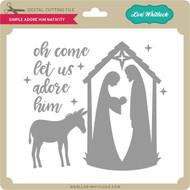 Simple Adore Him Nativity
