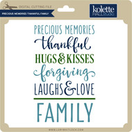 Precious Memories Thankful Family