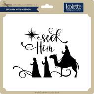 Seek Him With Wisemen