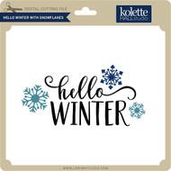 Hello Winter with Snowflakes