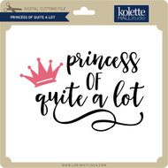Princess of Quite A Lot