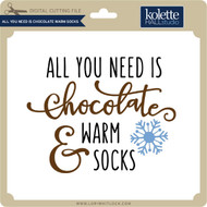 All You Need is Chocolate Warm Socks