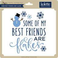 Some Best Friends are Flakes