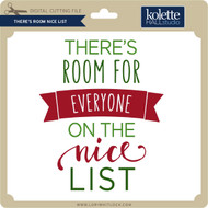 There's Room Nice List