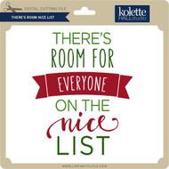 There's Room Nice List