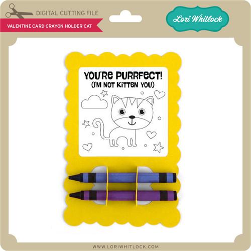 Valentine Card Crayon Holder Cat  Lori Whitlocks SVG Shop