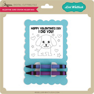 Valentine Card Crayon Holder Dog