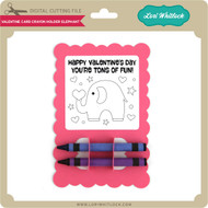 Valentine Card Crayon Holder Elephant