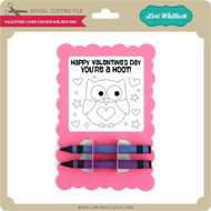 Valentine Card Crayon Holder Owl