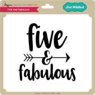 Five And Fabulous