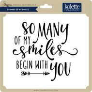 So Many of My Smiles