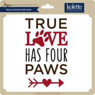 True Love Has Four Paws