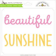 Beautiful Sunshine - Spring Things