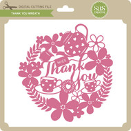 Tea Thank You Wreath