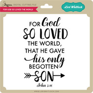 For God So Loved the World 2