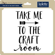 Take Me to the Craft Room
