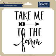 Take Me to the Farm