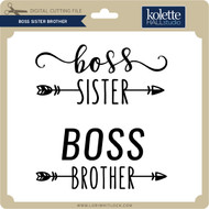 Boss Sister Brother