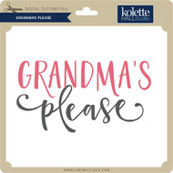Grandma's Please