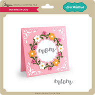 Mom Wreath Card