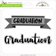 Graduation Titles - Hats Off