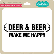 Deer and Beer Make Me Happy