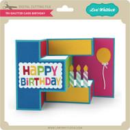 Tri-Shutter Card Birthday