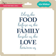 Bless Food Family Love 2