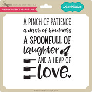 Pinch of Patience Heap of Love