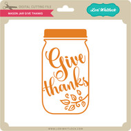 Mason Jar Give Thanks