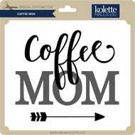 Coffee Mom