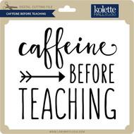 Caffeine Before Teaching