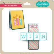 Twist Pop Card Wish