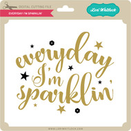 Everyday I'm Sparklin'