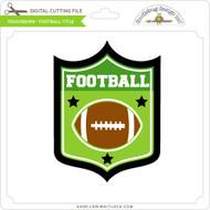Touchdown - Football Title