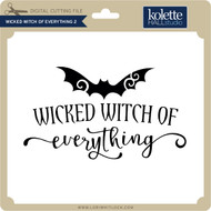 Wicked Witch of Everything 2