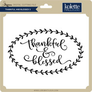 Thankful and Blessed 3