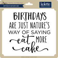 Birthdays Nature's Way