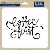 Coffee First Flourish