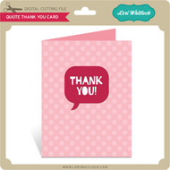 Quote Thank You Card