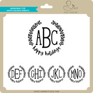 Monogram Type Happy Holidays Wreath