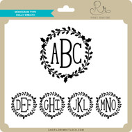 Monogram Type Holly Wreath