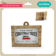 3D Frame Farm Fresh Trees