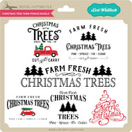 Christmas Tree Farm Phrase Bundle
