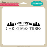 Farm Fresh Christmas Tree Horizontal