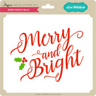 Merry Bright Holly